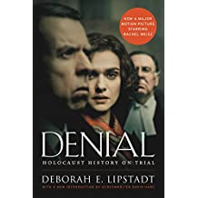 Denial [Movie Tie-in]: Holocaust History on Trial (English Edition)