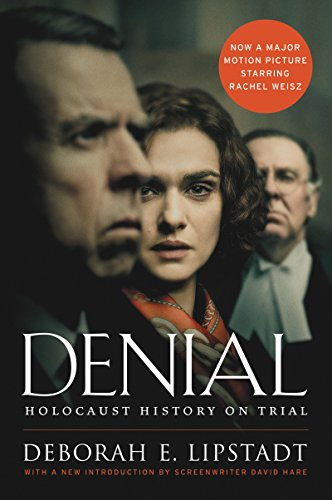 Denial [Movie Tie-in]: Holocaust History on Trial
