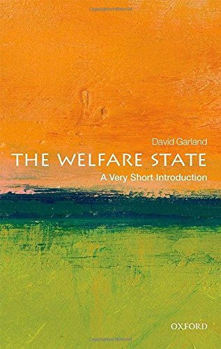 The Welfare State: A Very Short Introduction (Very Short Introductions) by David Garland (2016-06-01)
