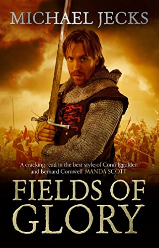Fields of Glory (Hundred Years War 1)