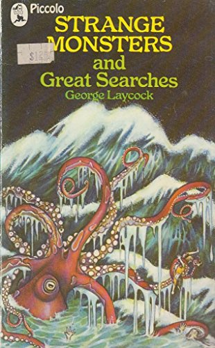 Strange monsters and great searches