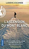 L'ascension du Mont Blanc par Escande