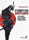 Storia dei samurai. Cronache dal periodo degli Stati combattenti