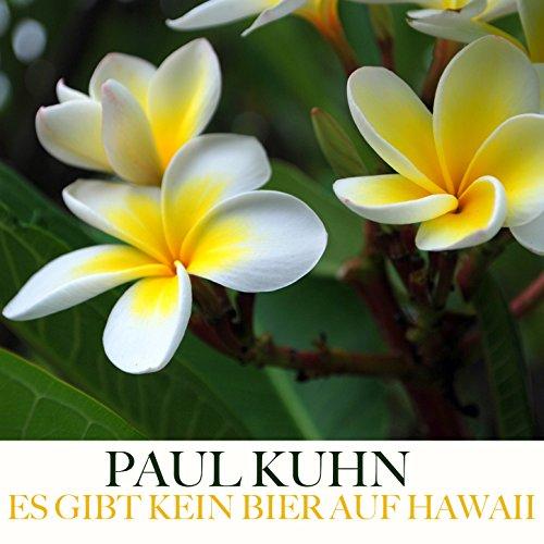 Es Gibt Kein Bier Auf Hawaii