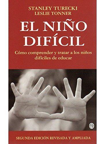 EL NIÑO DIFICIL, 2/ED. (NIÑOS Y ADOLESCENTES) por S. Y TONNER, L. TURECKI