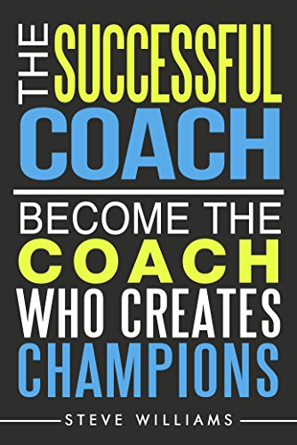 half off official photos clearance prices The Successful Coach: Become the Coach Who Creates Champions ...