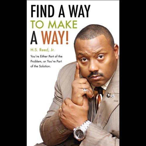 Find a Way to Make a Way!  Audiolibri