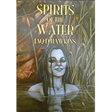 Spirits of the Water (Spirits of the Elements) by Jaq D. Hawkins (2001-11-04)