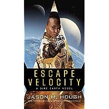 Escape Velocity: A Dire Earth Novel (The Dire Earth Cycle Book 5) (English Edition)