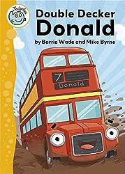Tadpoles: Double Decker Donald