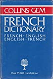 French-English, English-French Dictionary (Gem Dictionaries) by Gustave Rudler (1980-02-25)