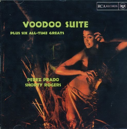Voodoo Suite Plus Six All-Time Greats by Perez Prado (2003-04-08)