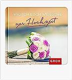Geschenkbuch zur Hochzeit - Was ich Euch Wünsche zur Hochzeit