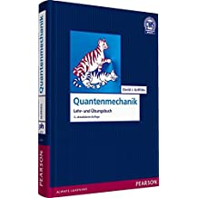 Quantenmechanik: Eine Einführung (Pearson Studium - Physik)
