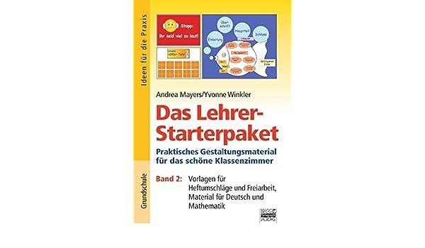 Das Lehrer-Starterpaket - Band 2: Praktisches Gestaltungsmaterial ...