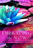 Embracing the Now: Finding Peace and Happiness in What Is