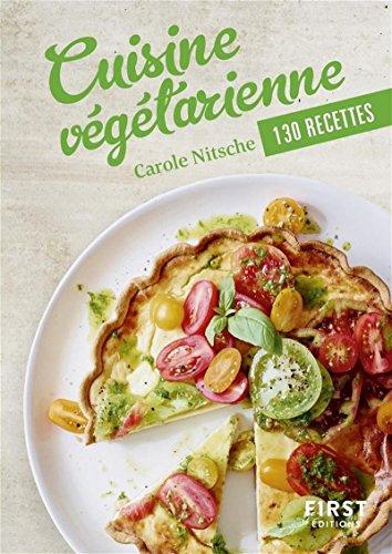 Petit Livre de - Cuisine végétarienne en 110 recettes par Carole NITSCHE