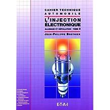L'injection électronique, tome 2 : allumage et dépollution