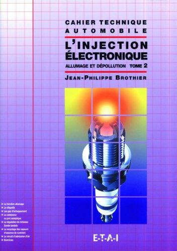 L'injection électronique, tome 2 : allumage et dépollution par Jean-Philippe Brothier