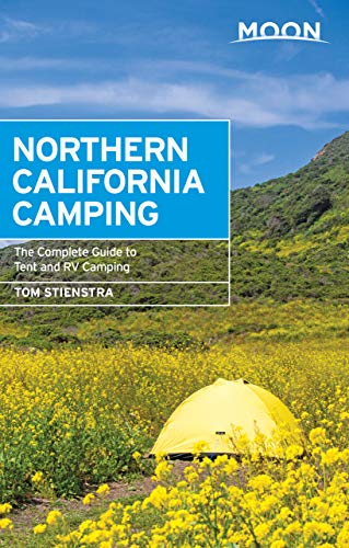 Moon Northern California Camping: The Complete Guide to Tent and RV Camping (Moon Handbooks) (English Edition) - Und Ca Rv