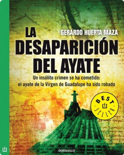 La desaparición del ayate por Gerardo Miguel Huerta Maza