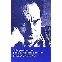 Seis propuestas para el próximo milenio (Biblioteca Italo Calvino)