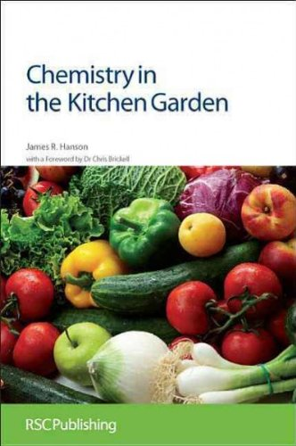 [(Chemistry in the Kitchen Garden)] [Author: James R. Hanson] published on (September, 2011)