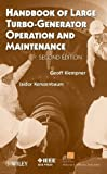 Handbook of Large Turbo-generator Operation and Maintenance (IEEE Press Series on Power Engineering) by Geoff Klempner (26-Sep-2008) Hardcover