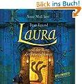 Laura und der Ring der Feuerschlange. 4 CDs