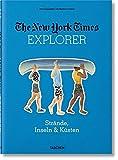 NYT Explorer. Strände, Inseln & Küsten