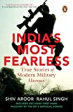 #5: India's Most Fearless: True Stories of Modern Military Heroes