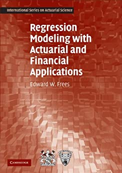 Regression Modeling with Actuarial and Financial Applications par [Frees, Edward W.]