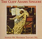 Saxon: The Cliff Adams Singers - Songs My Mother Taught Me (Audio CD)