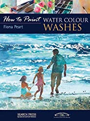 Water Colour Washes (How to Paint) by Fiona Peart (2010-04-01)