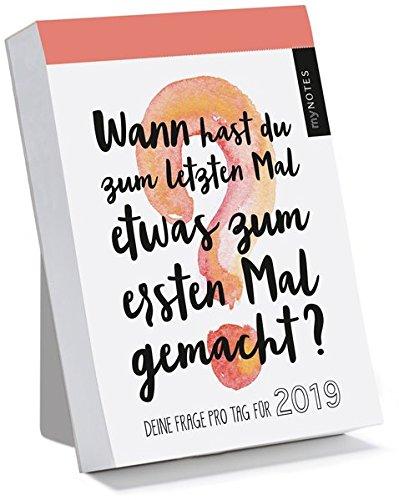 myNOTES Wann hast du zum letzten Mal etwas zum ersten Mal gemacht? 2019: Deine Frage pro Tag für 2019