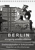 B E R L I N - einzigartig schlaflos effektvoll (Tischkalender 2018 DIN A5 hoch): Berliner Stadtlandschaften in Schwarz/Weiss, fotografiert von Silva ... [Kalender] [Apr 01, 2017] Captainsilva, k.A.
