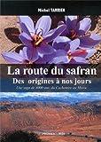 La route du safran