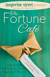 The Fortune Cafe: A Tangerine Street Romance by Julie Wright (2014-03-14)
