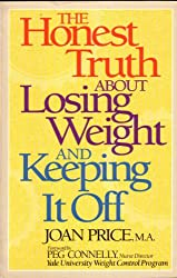 The Honest Truth About Losing Weight and Keeping It Off