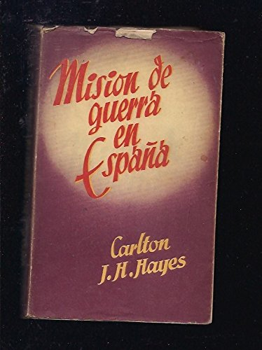 MISION DE GUERRA EN ESPAÑA.