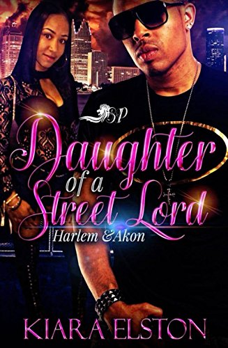 Daughter of a Street Lord: Harlem and Akon (English Edition)