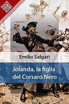 Jolanda, la figlia del Corsaro Nero di [Salgari, Emilio]