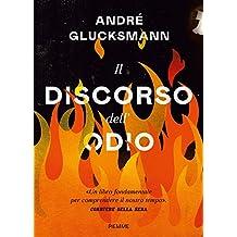 Il discorso dell'odio (Italian Edition)