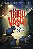 "Afficher ""La tribu de Vasco n° 1<br /> La menace"""