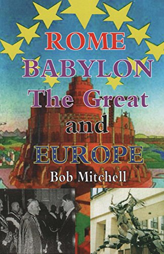 Rome babylon the great and europe ebook bob mitchell amazon rome babylon the great and europe by mitchell bob fandeluxe Gallery