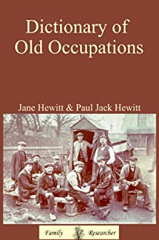 Dictionary of Old Occupations by [Hewitt, Jane]