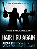 Hair I Go Again [OV]