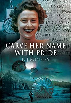 Carve Her Name With Pride by [Minney, R.J.]