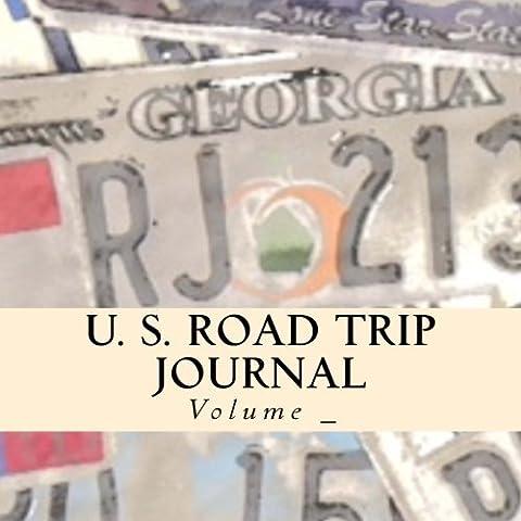 U. S. Road Trip Journal: Georgia Cover (S M Road Trip Journals) (Nc State License Plate)
