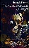 Trois Oboles pour Charon par Ferric